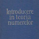 I. CREANGA, C. CAZACU - INTRODUCERE IN TEORIA NUMERELOR - Carte Matematica