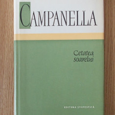 CETATEA SOARELUI- CAMPANELLA- cartonata, supracoperta - Filosofie