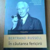 19367 BERTRAND RUSSELL - IN CAUTAREA FERICIRII - Filosofie