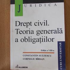 DREPT CIVIL. TEORIA GENERALA A OBLIGATIILOR- STATESCU, BARSAN - Carte Drept civil