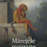 Will Self - Maretele maimute - 476347