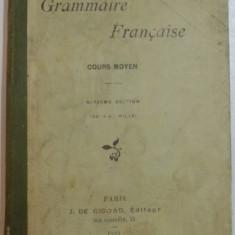GRAMMAIRE FRANCAISE, COURS MOYEN par L ' ABBE J. CALVET, L ' ABBE C. CHOMPRET, 1923