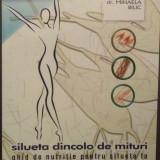 SILUETA CARE DE PRINDE - GHID DE NUTRITIE PENTRU SILUETA TA - DR. MIHAELA BILIC