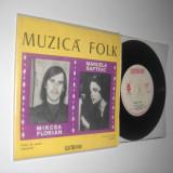 MIRCEA FLORIAN/MARCELA SAFTIUC (1973)(vinil raricel EP cu 4 piese de folk)