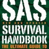SAS Survival Handbook: The Ultimate Guide to Surviving Anywhere [New and Updated] - Wiseman John