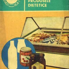Eugen St. Holban - Ce stim despre produsele dietetice - 518624 - Carte Medicina alternativa