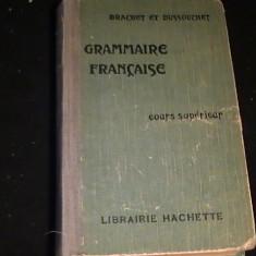 GRAMMAIRE FRANCAISE-COURS SUPERIEURS-BRAUCHET ET DUSSOUCHET-504 PG-