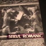 STILUL ROMANIC- V. VATASIANU- - Album Arta