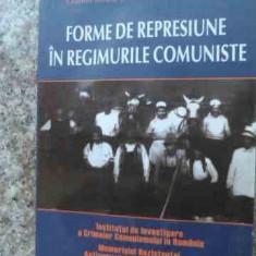 Forme De Represiune In Regimurile Comuniste - C. Budeanca F. Olteanu, 534005 - Istorie