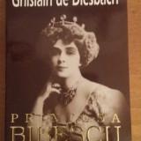 2878 GHISLAIN DE DIESBACH - PRINTESA BIBESCU - Biografie